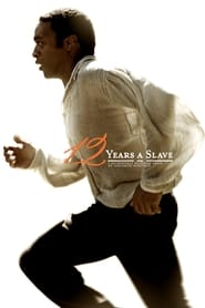 12 Years a Slave streaming vf