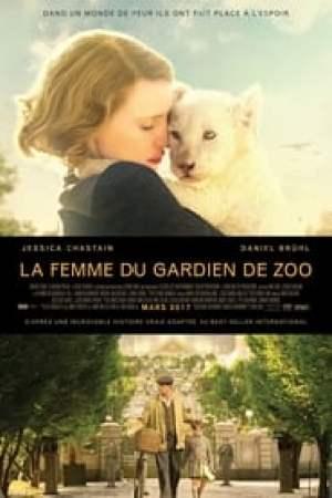 La Femme du gardien de zoo  film complet