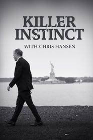 Killer Instinct with Chris Hansen streaming vf