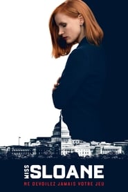 Miss Sloane streaming vf