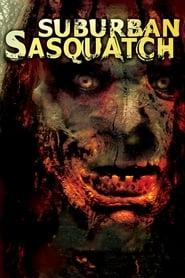 Suburban Sasquatch streaming vf