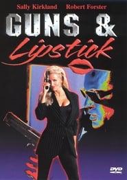 Guns & Lipstick streaming vf