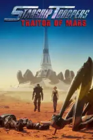 Starship Troopers : Traitor of Mars  film complet