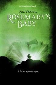 Rosemary's Baby streaming vf