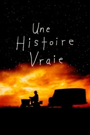 Une Histoire vraie streaming vf