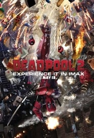 Watch and Download Full Movie Deadpool 2 (2018)