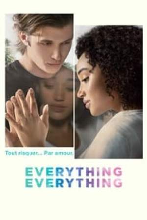Everything, Everything  film complet