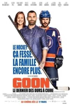 Goon: Le Dernier des Durs à Cuire  film complet