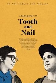 Tooth and Nail streaming vf