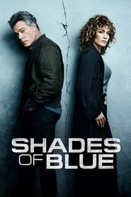 Shades of Blue : une flic entre deux feux streaming vf