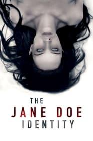 The Jane Doe Identity streaming vf