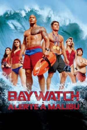 Baywatch : Alerte à Malibu  film complet