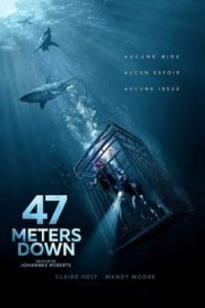 47 Meters Down  film complet