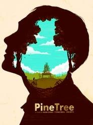 Pine Tree streaming vf