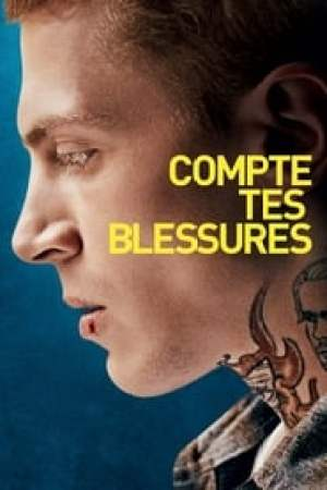 Compte tes blessures  film complet
