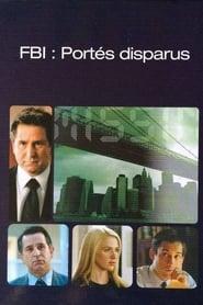 FBI Portés Disparus streaming vf