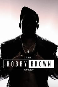 The Bobby Brown Story streaming vf