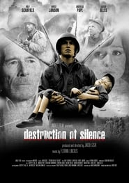 Destruction of Silence streaming vf