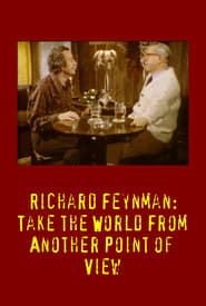 Richard Feynman: Take the World From Another Point of View streaming vf