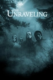 The Unraveling streaming vf