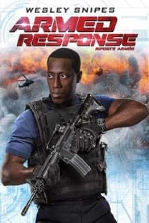 Armed Response  film complet