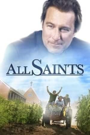 All Saints  film complet
