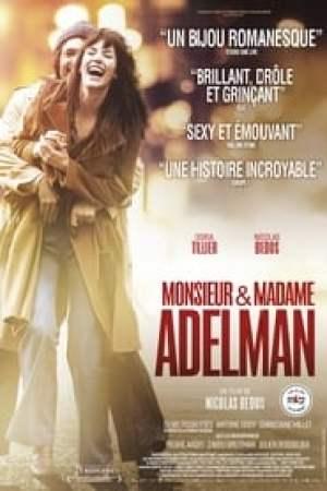 Monsieur & Madame Adelman  film complet