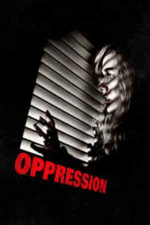 Oppression  film complet