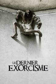 Le dernier exorcisme streaming vf