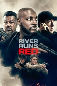 River Runs Red streaming vf