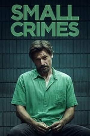 Small Crimes  film complet