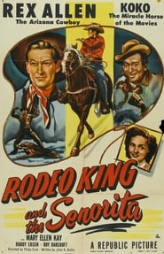 Rodeo King and the Senorita Full online