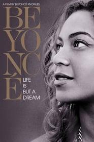 Beyoncé: Life Is But a Dream Full online