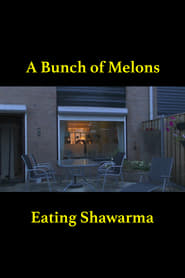 A Bunch of Melons Eating Shawarma Full online
