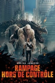Rampage, Hors de contrôle streaming vf