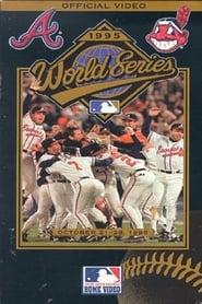 Atlanta Braves: The Official World Series Film Full online