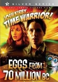 Josh Kirby... Time Warrior: Eggs from 70 Million B.C. Full online