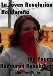 The young honduran revolution Full online