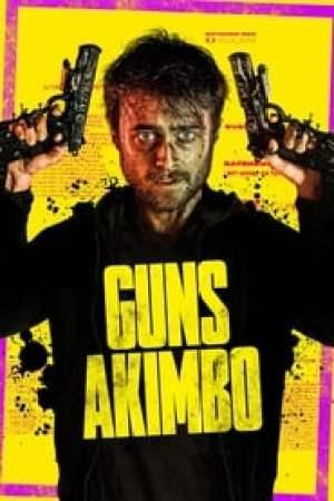 Guns Akimbo 2020 Online Subtitrat
