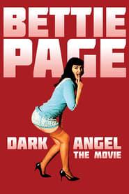 Bettie Page: Dark Angel Full online