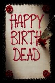 Happy Birthdead Poster