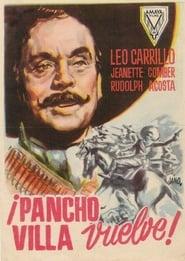 Pancho Villa vuelve Full online