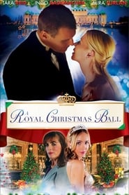A Royal Christmas Ball Full online