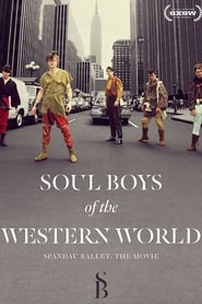 Soul Boys of the Western World Full online