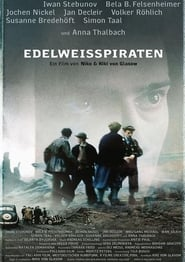 The Edelweiss Pirates Full online