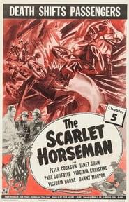 The Scarlet Horseman Full online