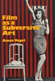 Film as Subversive Art: Amos Vogel and Cinema 16 Full online