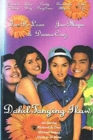 Dahil Tanging Ikaw Full online