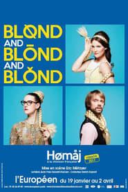 Blond and Blond and Blond – Homaj à la chanson Française Full online