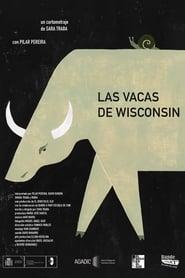 Las Vacas de Wisconsin Full online
